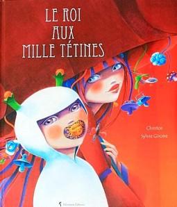 Le-roi-aus-mille-tetines-1